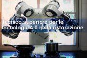 Percorso formativo: TECNICO SUPERIORE PER LE TECNOLOGIE 4.0 NELLA RISTORAZIONE